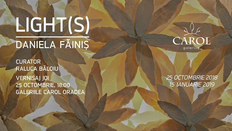 Expoziția Lights, la Galeriile Carol Oradea
