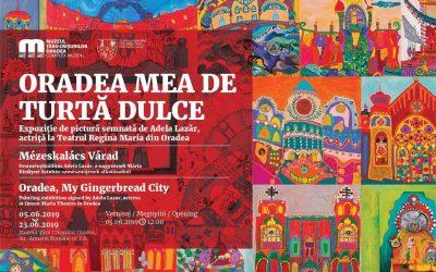 EXPOZITIE – Oradea, My Gingerbread City, by Adela Lazăr